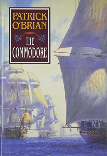9780393037609: The Commodore (Vol. Book 17) (Aubrey/Maturin Novels)