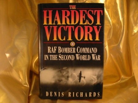 9780393037630: The Hardest Victory: RAF Bomber Command in the Second World War