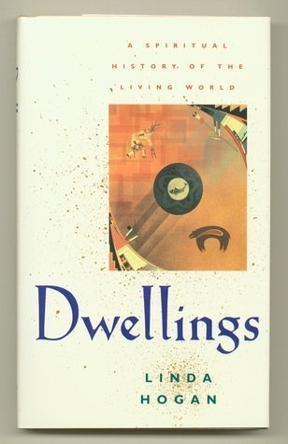 9780393037845: Dwellings: A Spiritual History of the Living World