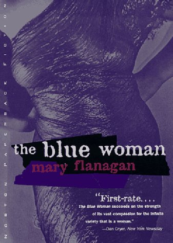 The Blue Woman: And Other Stories: Flanagan, Mary