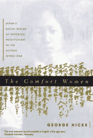 9780393038071: The Comfort Women: Japan's Brutal Regime of Enforced Prostitution in the Second World War