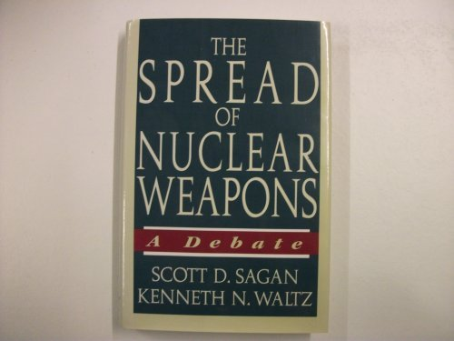 9780393038101: The Spread of Nuclear Weapons: A Debate