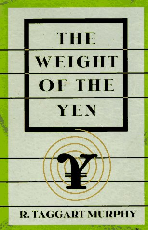 9780393038323: The Weight of the Yen: How Denial Imperils America's Future and Ruins an Alliance