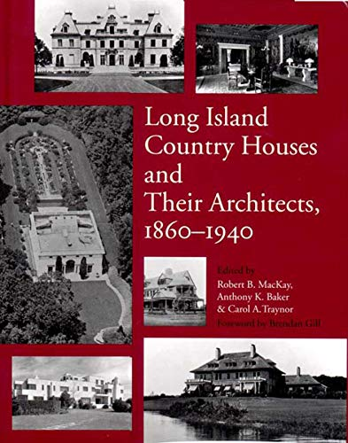 Long Island Country Houses & Their Architects,: ed. Robert B.