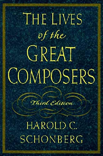 9780393038576: The Lives of the Great Composers
