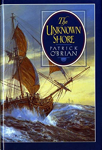 The Unknown Shore (0393038599) by Patrick O'Brian