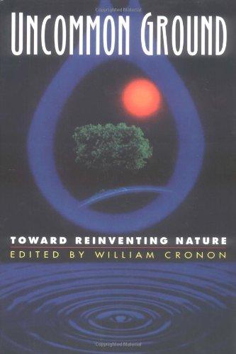 9780393038729: Uncommon Ground: Toward Reinventing Nature