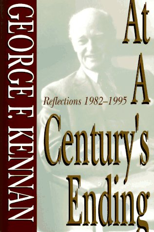 At a Century's Ending, Reflections 1982-1995: Kennan, George F.