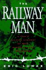 9780393039108: The Railway Man: A Pow's Searing Account of War, Brutality and Forgiveness