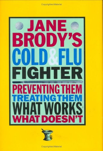 9780393039139: Jane Brody's Cold and Flu Fighter