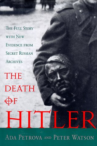 9780393039146: The Death of Hitler: The Full Story With New Evidence from Secret Russian Archives