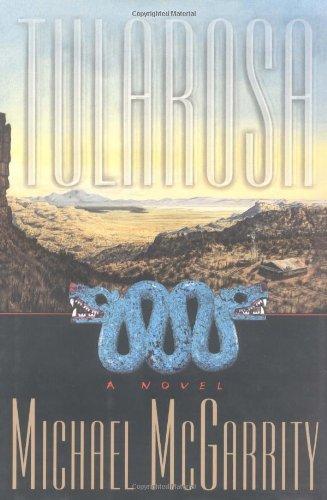 Tularosa: A Novel: McGarrity, Michael