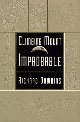 9780393039306: Climbing Mount Improbable
