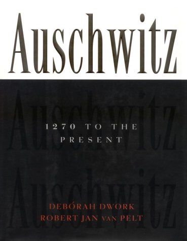 9780393039337: Auschwitz, 1270 to the Present: A History