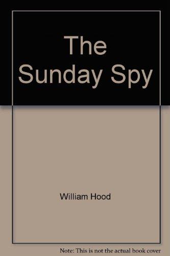 9780393039375: The Sunday Spy: A Novel