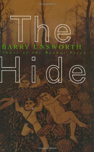 The Hide: Unsworth, Barry