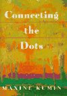 Connecting the Dots (Signed First Edition): Kumin, Maxine