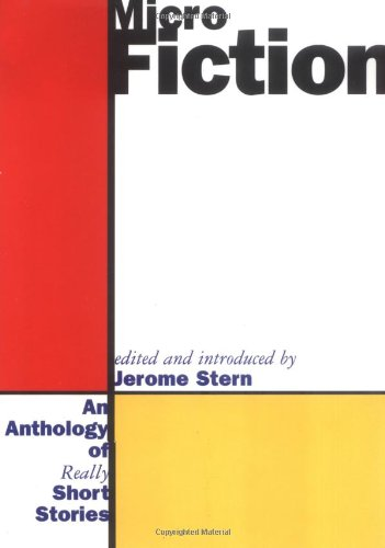 9780393039689: Micro Fiction: An Anthology of Really Short Stories
