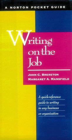 9780393039696: Writing on the Job: A Norton Pocket Guide