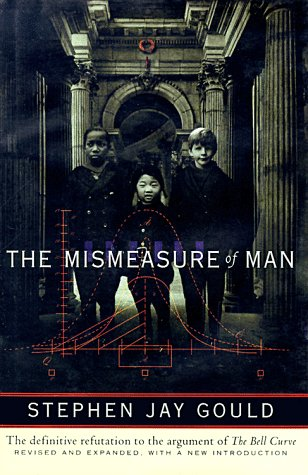 THE MISMEASURE OF MAN (REVISED &