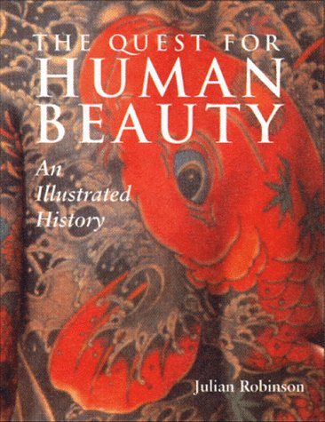 9780393040043: The Quest for Human Beauty: An Illustrated History
