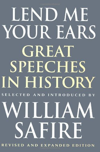 9780393040050: Lend Me Your Ears: Great Speeches in History