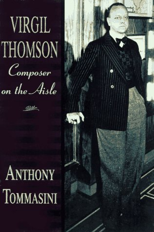 9780393040067: Virgil Thomson: Composer on the Aisle