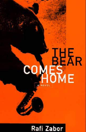 The Bear Comes Home: Zabor, Rafi