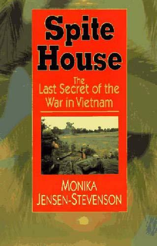 9780393040418: Spite House: The Last Secret of the War in Vietnam