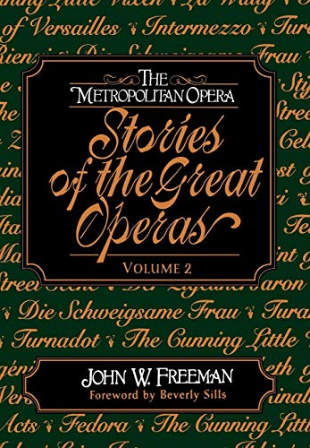 9780393040517: The Metropolitan Opera: Stories of the Great Operas: v. 2
