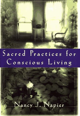 9780393040524: Sacred Practices for Conscious Living