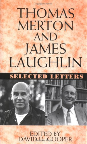 9780393040692: Thomas Merton and James Laughton: Selected Letters