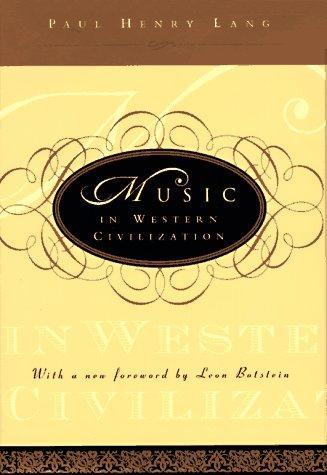 9780393040746: Music in Western Civilization