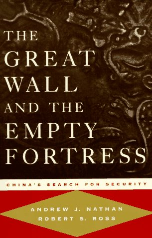 The Great Wall and the Empty Fortress: Robert S. Ross;