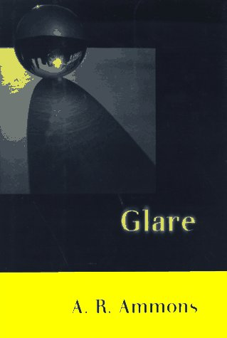 Glare: Ammons, A. R.