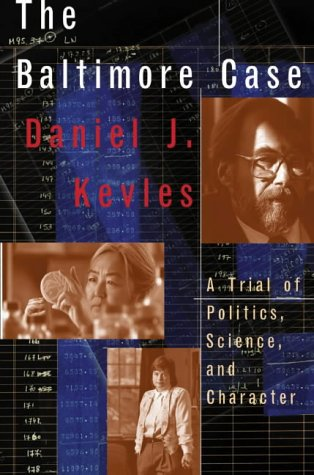 9780393041033: The Baltimore Case: A Trial of Politics, Science and Character