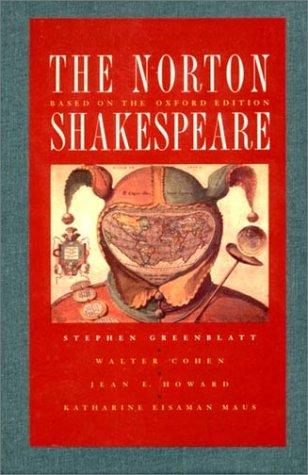 The Norton Shakespeare: Based on the Oxford Edition: Shakespeare, William; Greenblatt, Stephen; ...