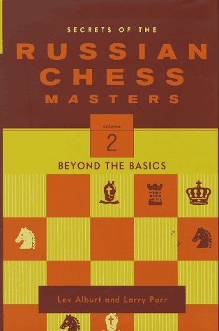 9780393041163: Secrets of the Russian Chess Masters: Beyond the Basics v. 2