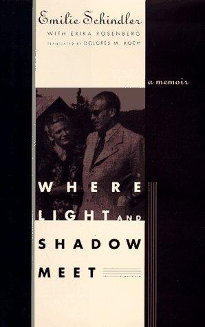 Where Lightand Shadow Meet.: Schindler< Emilie