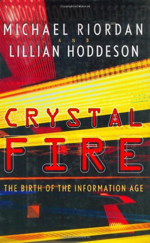 9780393041248: Crystal Fire: The Birth of the Information Age (Sloan Technology)