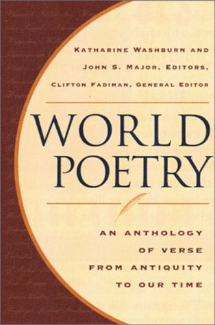9780393041309: World Poetry - An Anthology of Verse from Antiquity to Our Time