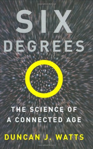 9780393041422: Six Degrees: The Science of a Connected Age