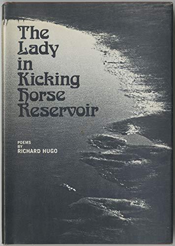 The Lady in Kicking Horse Reservoir: Hugo, Richard