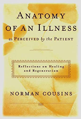 9780393041903: Anatomy of an Illness: As Perceived by the Patient: Reflections on Healing and Regeneration