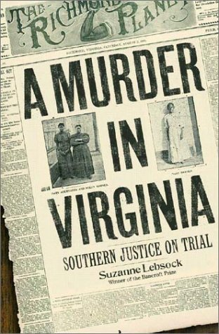 9780393042016: A Murder in Virginia: Southern Justice on Trial