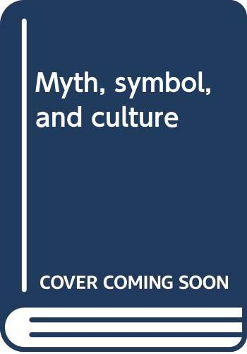 Myth, symbol, and culture: Geertz, Clifford