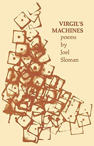 Virgil's Machines: Poems: Joel Sloman