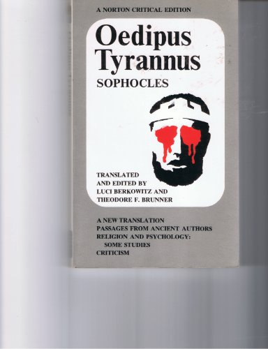 Oedipus Tyrannus - a New Translation: Passages: Sophocles