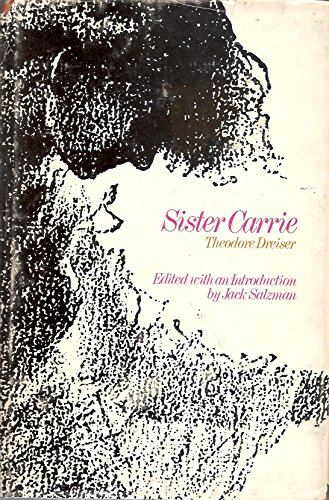 9780393043259: Sister Carrie;: An authoritative text, backgrounds, and sources criticism (A Norton critical edition)