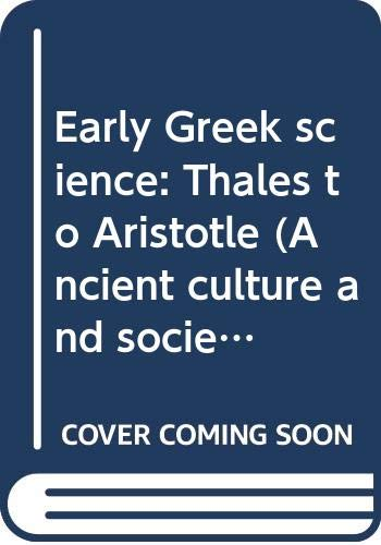 9780393043402: Early Greek science: Thales to Aristotle (Ancient culture and society)